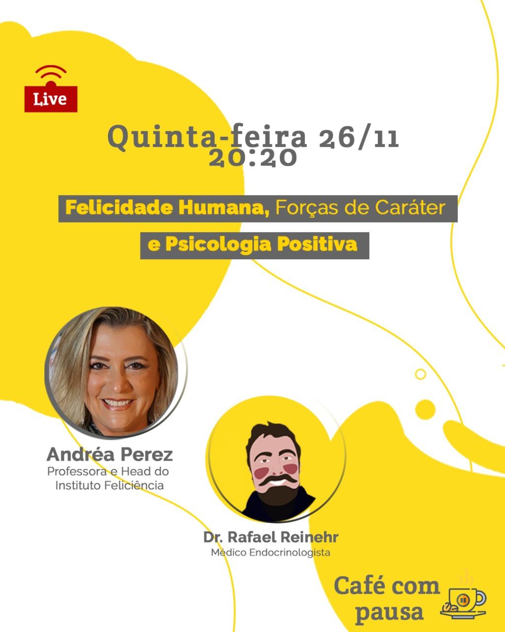 Café com Pausa #012 – Andréa Perez Corrêa – Felicidade Humana, Forças de Caráter e Psicologia Positiva