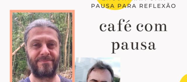 Café com Pausa #006 – Rafael Turra Pieruccini – Moeda Dourada e Empresas 13:20