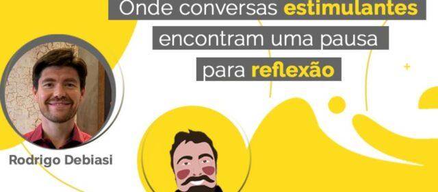 Café com Pausa #007 – Rodrigo Debiasi – Ayurveda, Esportes e Autoconhecimento